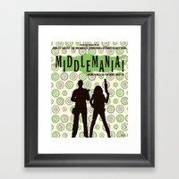 Middlemania! Framed Art Print