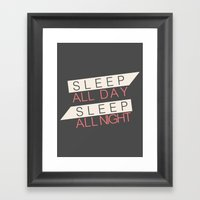 Sleep All Day Everyday Framed Art Print