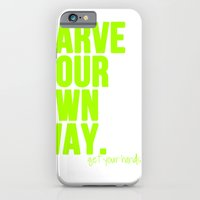 Carve Your Own Way iPhone 6 Slim Case