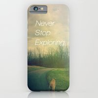 Never Stop Exploring iPhone 6 Slim Case