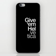 Give 'em Helvetica® iPhone & iPod Skin