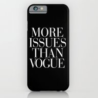 iPhone & iPod Case featuring More Issues Than Vogue T… by RexLambo