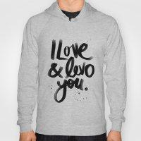 I Love & Levo You Hoody