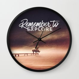 Wall Clock - Remember to explore - text version - HappyMelvin