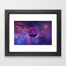 Life is Beautiful Framed Art Print