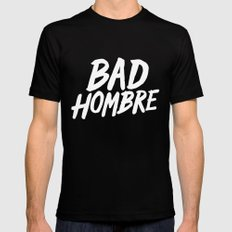 Bad Hombre MEDIUM Black Mens Fitted Tee