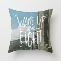 WAKE UP AND FIGHT (AGAIN… Throw Pillow