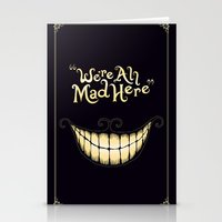typography Stationery Cards featuring We're All Mad Here by greckler