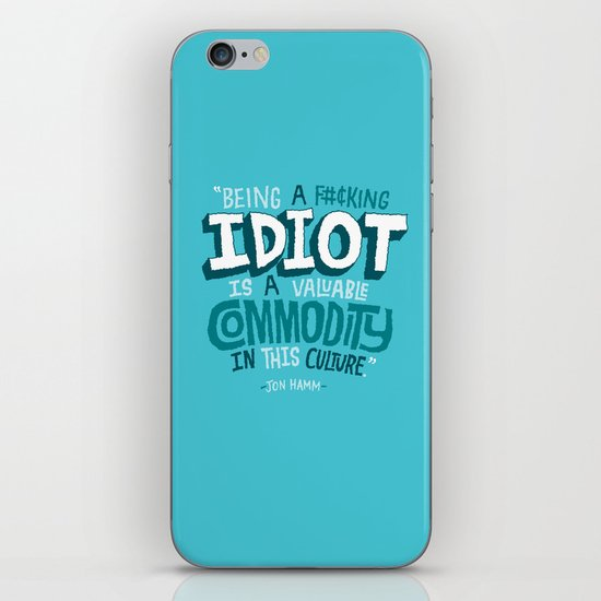 Idiot Commodity iPhone & iPod Skin
