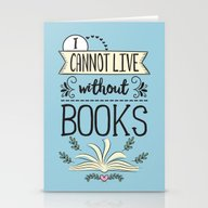 I Cannot Live Without Bo… Stationery Cards