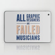 Failed musicians Laptop & iPad Skin