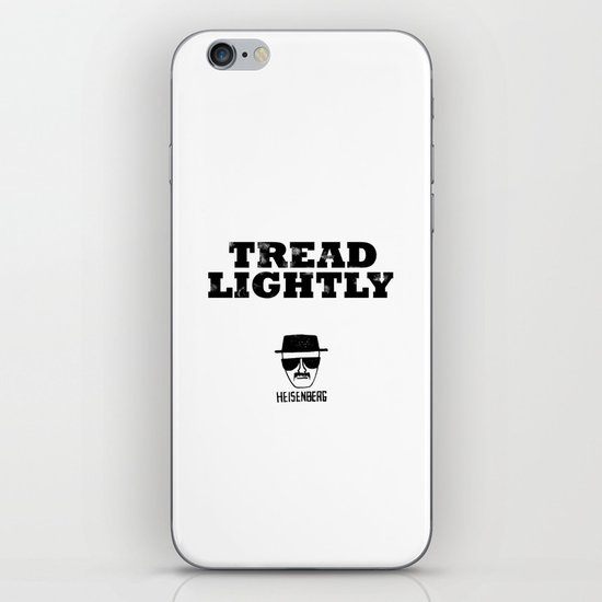 Breaking Bad - Tread Lightly - Heisenberg iPhone & iPod Skin