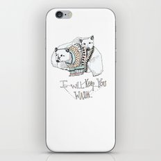 i will keep you warm iPhone & iPod Skin