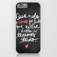 O Amor é Tudo iPhone 6 Slim Case