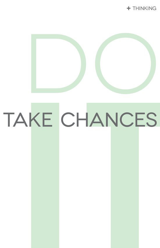 Do It- Take Chances Art Print