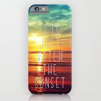 watch the sunset iPhone 6 Slim Case