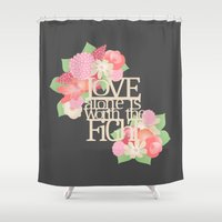 Worth the Fight Shower Curtain