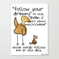 Follow Your Dreams Even … Canvas Print