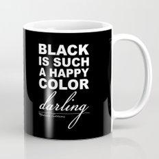 Black is such a happy color darling - Morticia Addams Mug