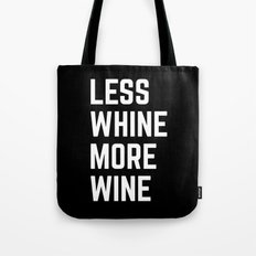 More Wine Funny Quote Tote Bag