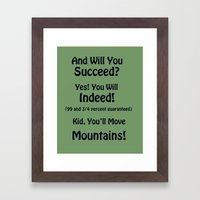 will you succeed? Framed Art Print