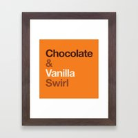 Chocolate & Vanilla Swirl OITNB Framed Art Print