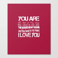 You Are My Valentine Canvas Print