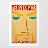 Fer El Loco Art Print