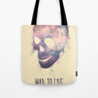 Mad To Live Tote Bag