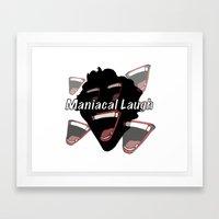 Maniacal Laugh Framed Art Print