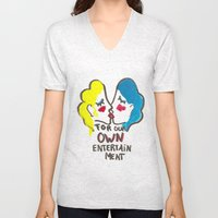 we are lesbians for our own entertainment Unisex V-Neck