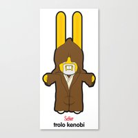 Sr. Trolo / Kenobi Canvas Print