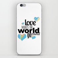 Love Makes The World Go … iPhone & iPod Skin