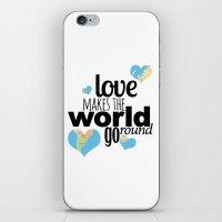 Love Makes The World Go … iPhone & iPod Skin