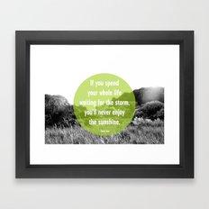 Enjoy the Sunshine Framed Art Print