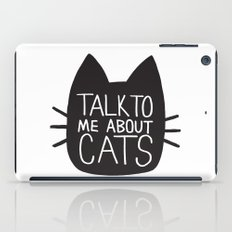 Talk to Me About Cats iPad Case