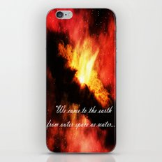 We came to the earth as water iPhone & iPod Skin