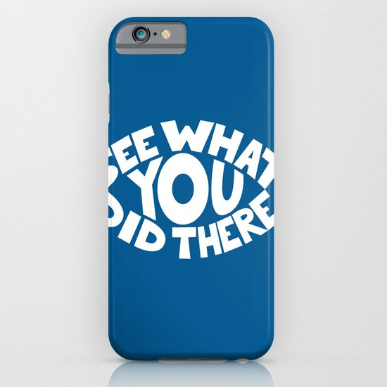 Eye See What You Did iPhone & iPod Case