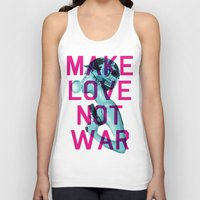 Make Love Not War Unisex Tank Top