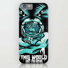 This World is ours iPhone 6s Slim Case
