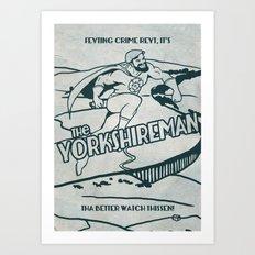 The Yorkshireman Art Print