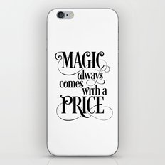 Magic Always Comes With a Price iPhone & iPod Skin