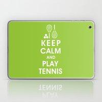 Keep Calm and Play Tennis Laptop & iPad Skin