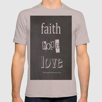 Faith, Hope And Love Mens Fitted Tee Cinder SMALL