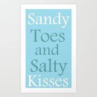 Sandy Toes And Salty Kis… Art Print