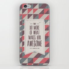 do more of what makes you awesome iPhone & iPod Skin