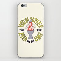 YOU'RE HOTTER... iPhone & iPod Skin