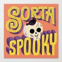 Sorta Spooky Canvas Print