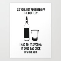 It's Vodka. It goes bad once it's opened v2 Art Print