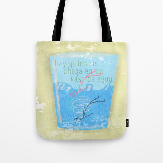 Some people can get drawn in a glass of water Tote Bag